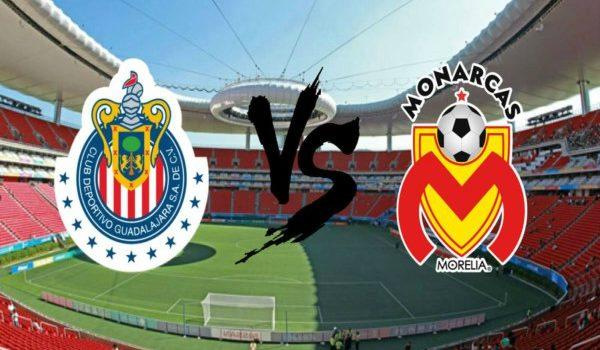 CHIVAS VS MONARCAS POR LOS 3 PUNTOS EN LA JORNADA 14