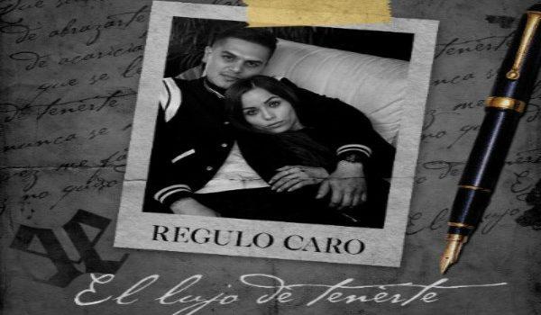 """RÉGULO CARO  """" EL LUJO DE TENERTE """" ESTRENO SENCILLO Y VIDEOCLIP"""