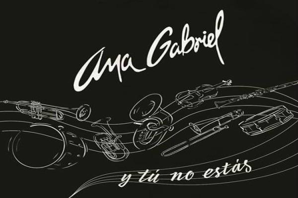 """ANA GABRIEL ESTRENA SU TAN ESPERADA CANCIÓN CON BANDA """"Y TÚ NO ESTÁS"""""""