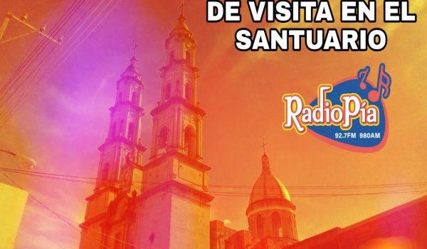 DE VISITA EN EL SANTUARIO DE GUADALUPE