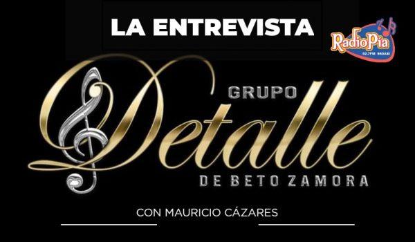ENTREVISTA GRUPO DETALLE DE BETO ZAMORA